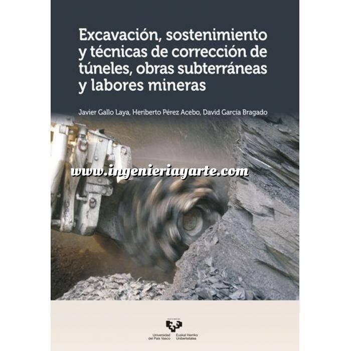 Imagen Túneles y obras subterráneas Excavación, sostenimiento y técnicas de corrección de túneles, obras subterráneas y labores mineras