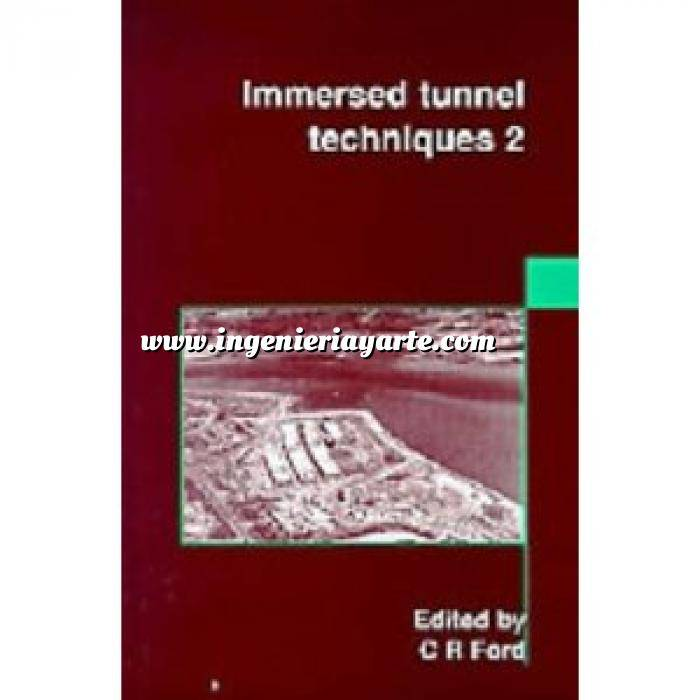 Imagen Túneles y obras subterráneas Immersed Tunnel Techniques 2