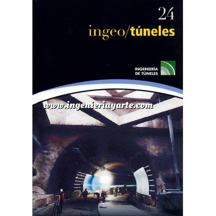 Imagen Túneles y obras subterráneas Ingeotúneles Vol. 24. Ingenieria de túneles