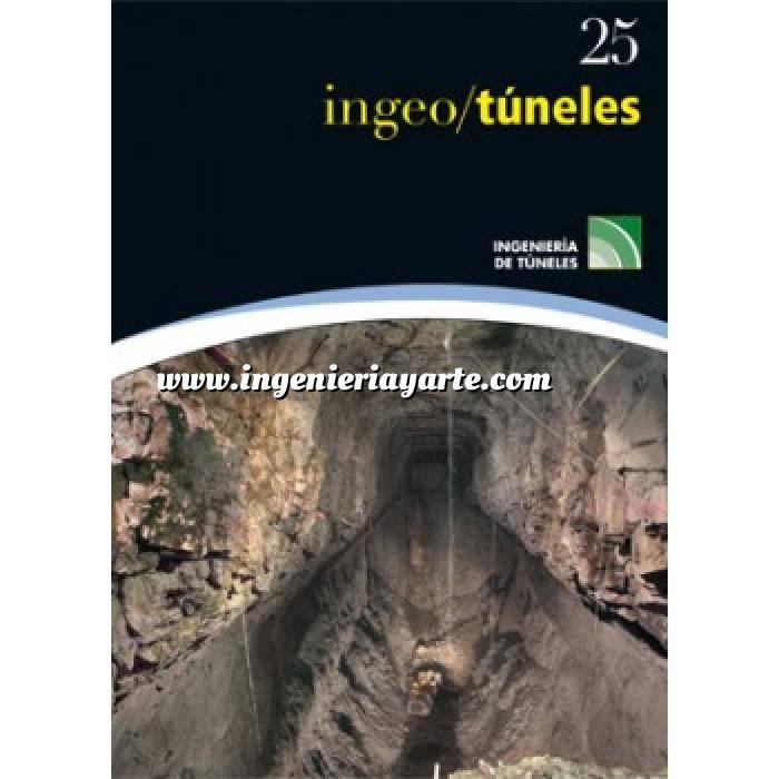 Imagen Túneles y obras subterráneas Ingeotúneles Vol. 25. Ingenieria de túneles