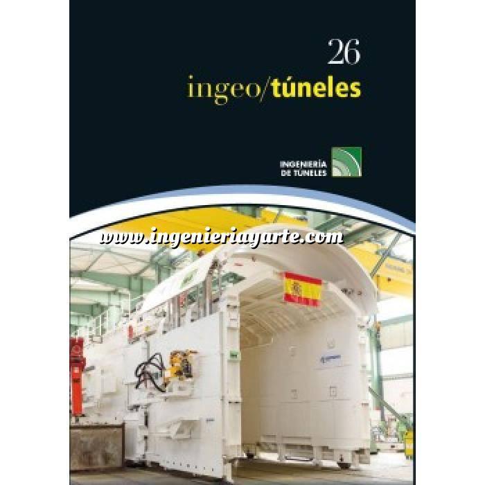 Imagen Túneles y obras subterráneas Ingeotúneles Vol. 26. Ingenieria de túneles