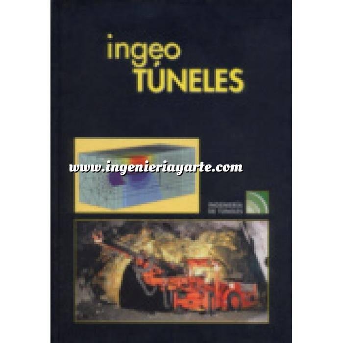 Imagen Túneles y obras subterráneas Ingeotúneles  Vol. 06. Ingenieria de túneles
