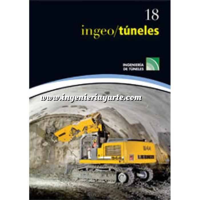 Imagen Túneles y obras subterráneas Ingeotúneles  Vol. 18. Ingenieria de túneles