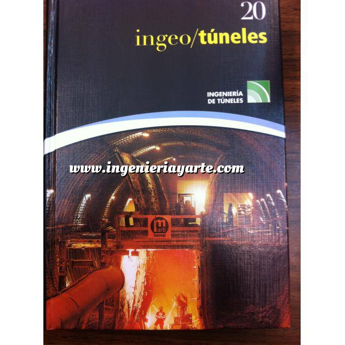 Imagen Túneles y obras subterráneas Ingeotúneles  Vol. 20. Ingenieria de túneles