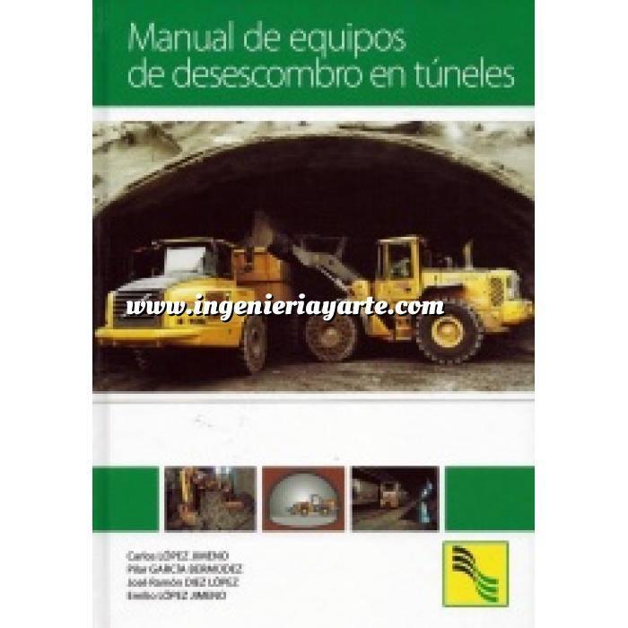 Imagen Túneles y obras subterráneas Manual de equipos de desescombro de túneles