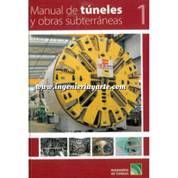 Imagen Túneles y obras subterráneas Manual de túneles y obras subterráneas. 2 volumenes