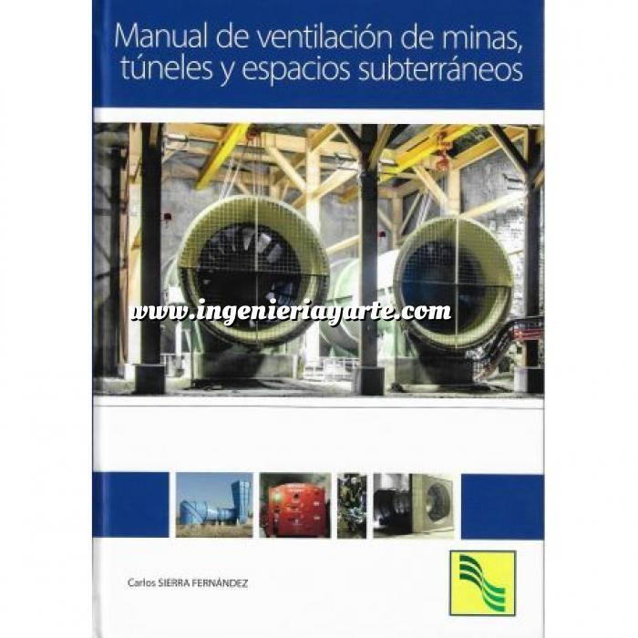 Imagen Túneles y obras subterráneas Manual de ventilación de minas,túneles y espacios subterraneos