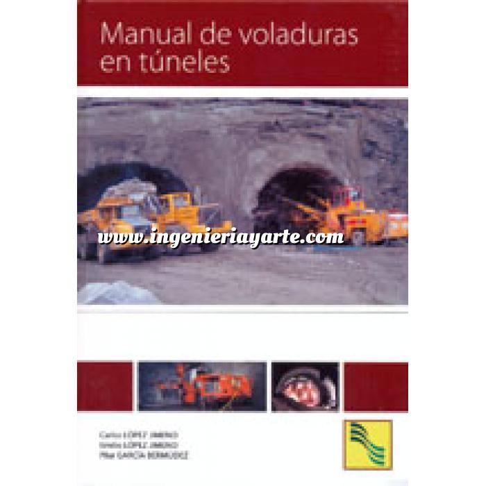 Imagen Túneles y obras subterráneas Manual de voladuras en túneles