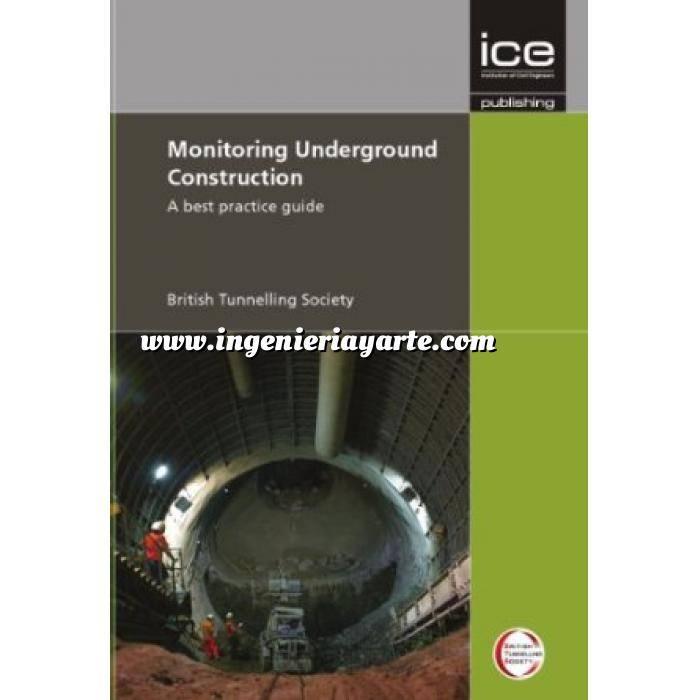 Imagen Túneles y obras subterráneas Monitoring underground construction. A best practice guide