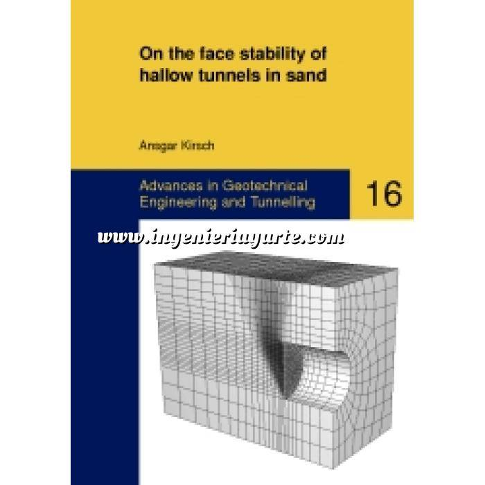 Imagen Túneles y obras subterráneas On the face stability of shallow tunnels in sand. Advances in Geotechnical Engineering and Tunnelling nº 16