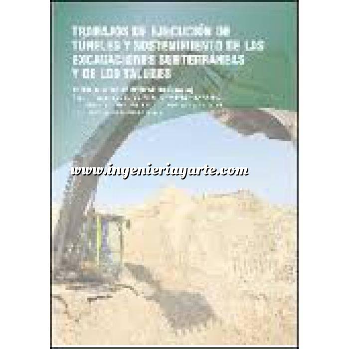 Imagen Túneles y obras subterráneas Trabajos de ejecución de túneles y sostenimiento de las excavaciones subterraneas y de los taludes