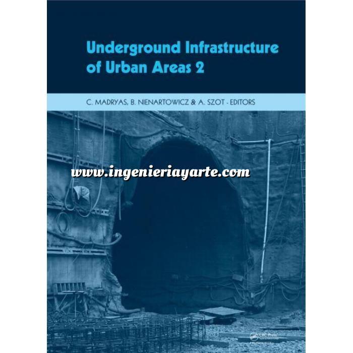 Imagen Túneles y obras subterráneas Underground infrastructure of urban areas. 2  Book + CD-ROM