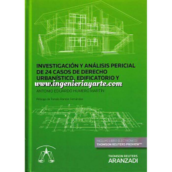 Imagen Valoraciones inmobiliarias Investigación y análisis pericial de 24 casos de derecho urbanístico, edificatorio y valoraciones