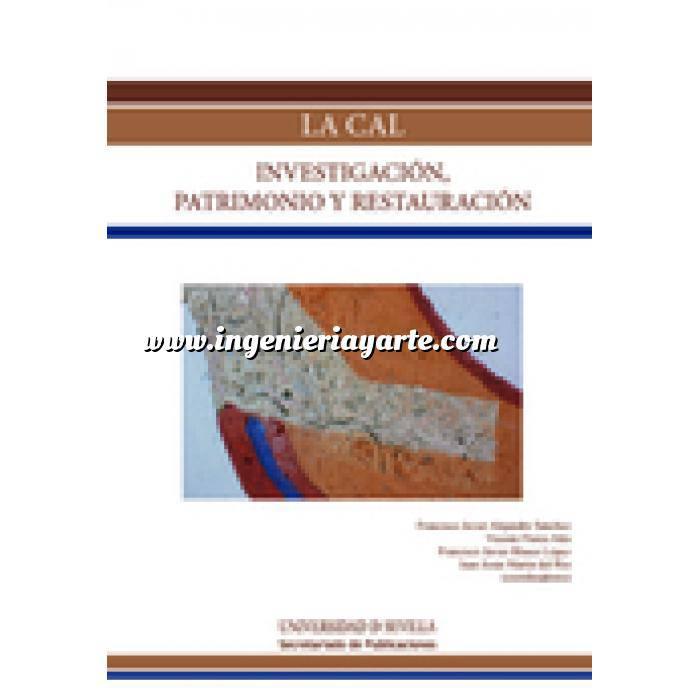 Imagen Yeso, cal, escayola La cal. Investigación, patrimonio y restauración