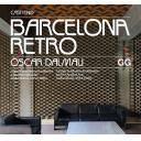 Arquitectura siglo XX - Barcelona Retro Guía de arquitectura moderna y de artes aplicadas en Barcelona (1954-1980)