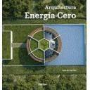 Arquitectura sostenible y ecológica - Arquitectura Energía-Cero