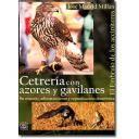 Cetrería y aves de caza - Cetrería con Azores y Gavilanes. El embrujo de los accipíteres