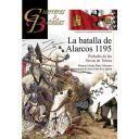 Guerreros y batallas - Guerreros y Batallas nº101 La batalla de Alarcos 1195. Preludio de las Navas de Tolosa