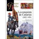 Guerreros y batallas - Guerreros y Batallas nº 137 La conquista de Canarias 1402-1496