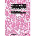 Historia del urbanismo - Historia de la forma urbana Desde sus orígenes hasta la revolución industrial