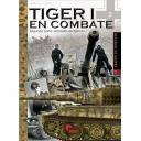 Medios blindados - Tiger I en combate.Segunda parte. Unidades del ejército I