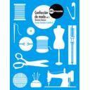 Moda - Confección de moda, vol. 1  Técnicas básicas