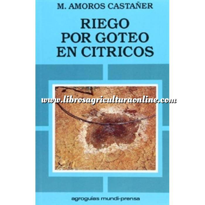 Imagen Citricultura Riego por goteo en cítricos