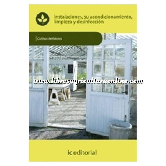 Imagen Cultivos Herbáceos Instalaciones, su acondicionamiento, limpieza y desinfección