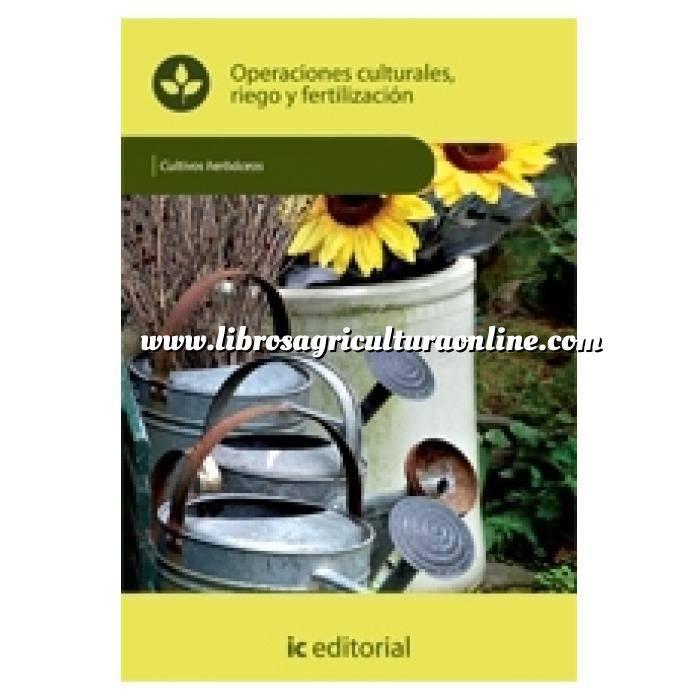 Imagen Cultivos Herbáceos Operaciones culturales, riego y fertilización