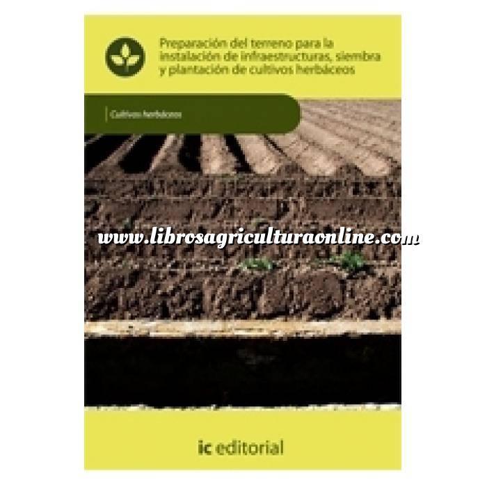Imagen Cultivos Herbáceos Preparación del terreno para instalacion de infraestructuras, siembra y plantación