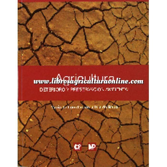 Imagen Cultivos Industriales Agricultura: deterioro y preservación ambiental