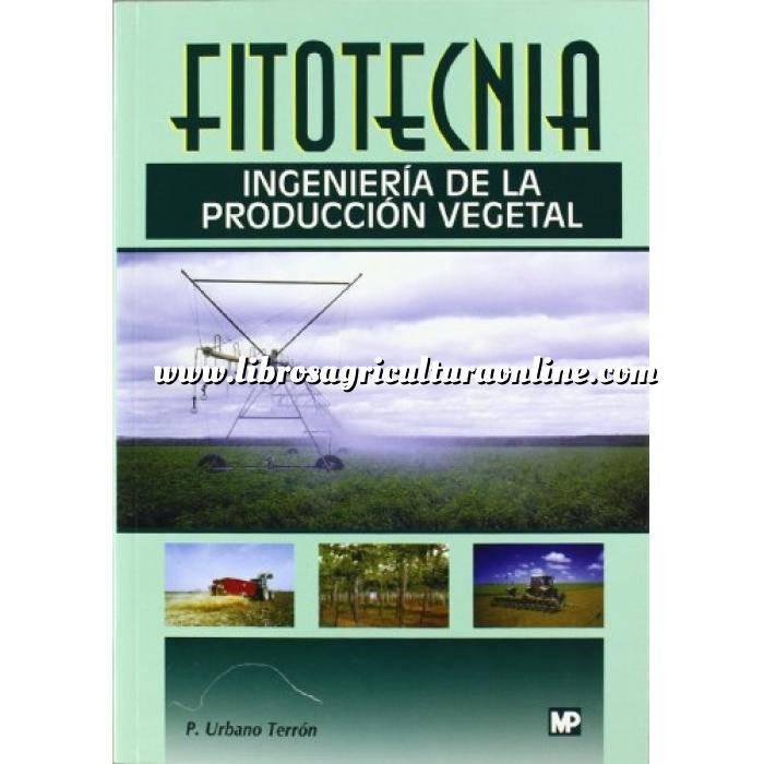 Imagen Cultivos Industriales Fitotecnia. Ingeniería de la producción vegetal