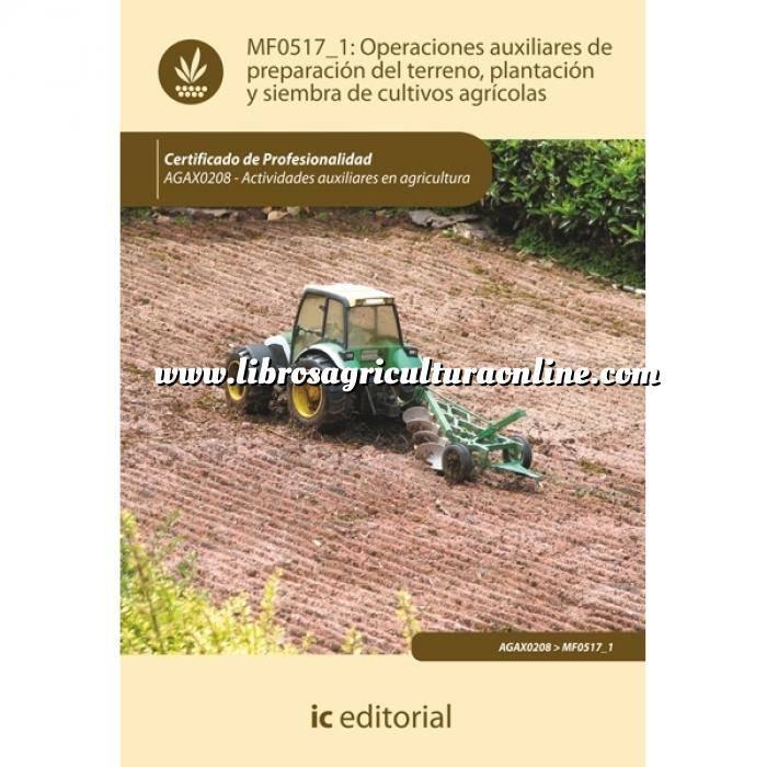 Imagen Cultivos Industriales Operaciones auxiliares de preparación del terreno, plantación y siembra de cultivos agrícolas