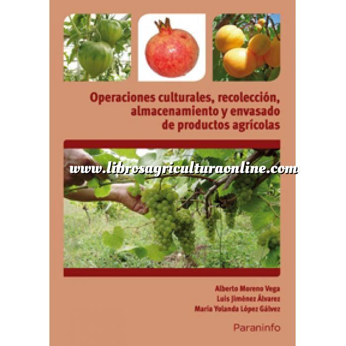 Imagen Cultivos Industriales Operaciones culturales, recolección, almacenamiento y envasado de productos agrícolas