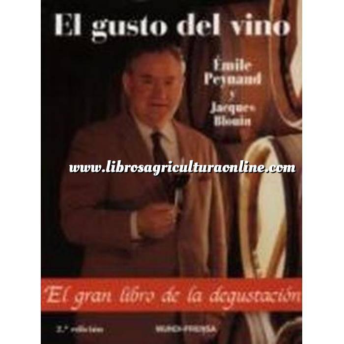 Imagen Enología El gusto del vino. El gran libro de la degustación