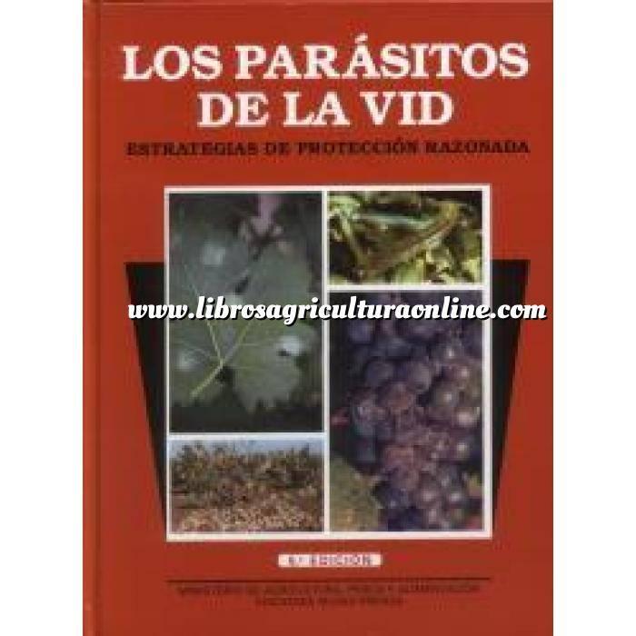 Imagen Enología Los parásitos de la vid. Estrategias de protección razonada.
