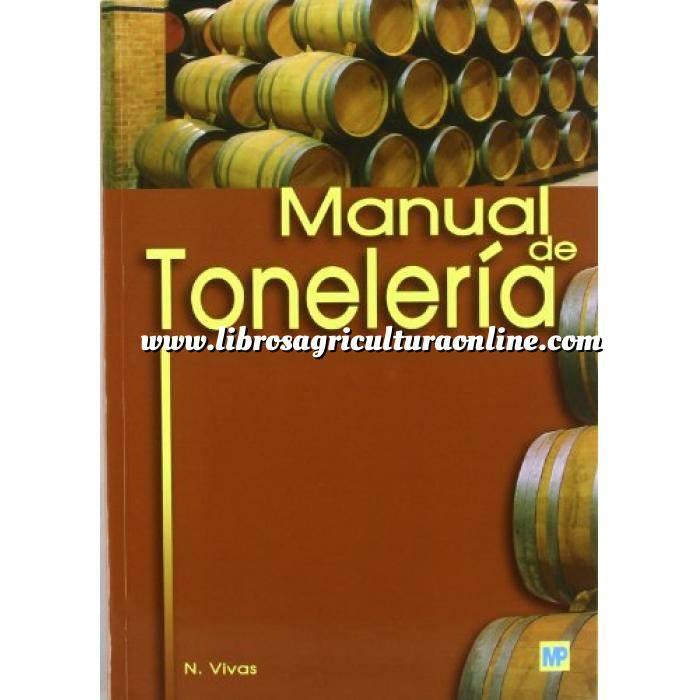 Imagen Enología Manual de tonelería. Destinado a usuarios de toneles