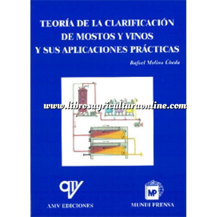 Imagen Enología Teoría de la clarificación de mostos y vinos y sus aplicaciones prácticas