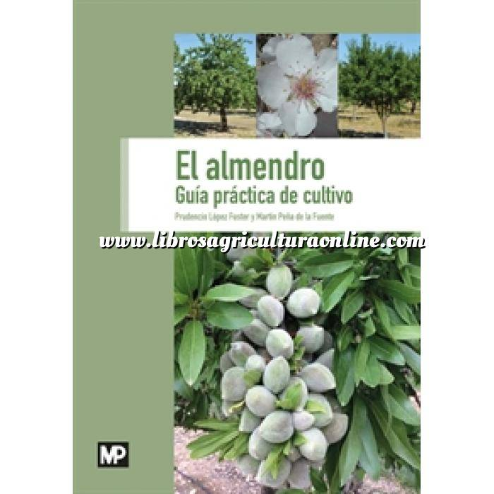 Imagen Fruticultura El almendro. Guía práctica de cultivo