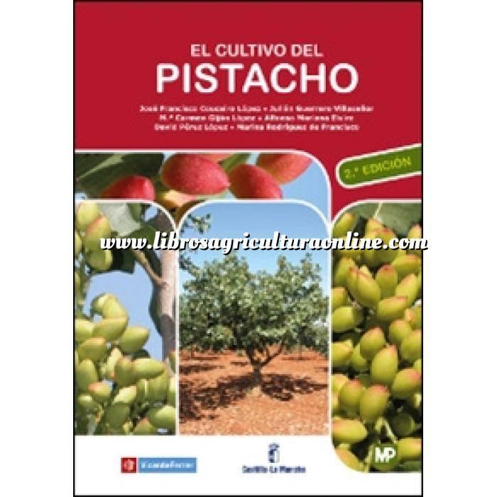 Imagen Fruticultura El cultivo del pistacho