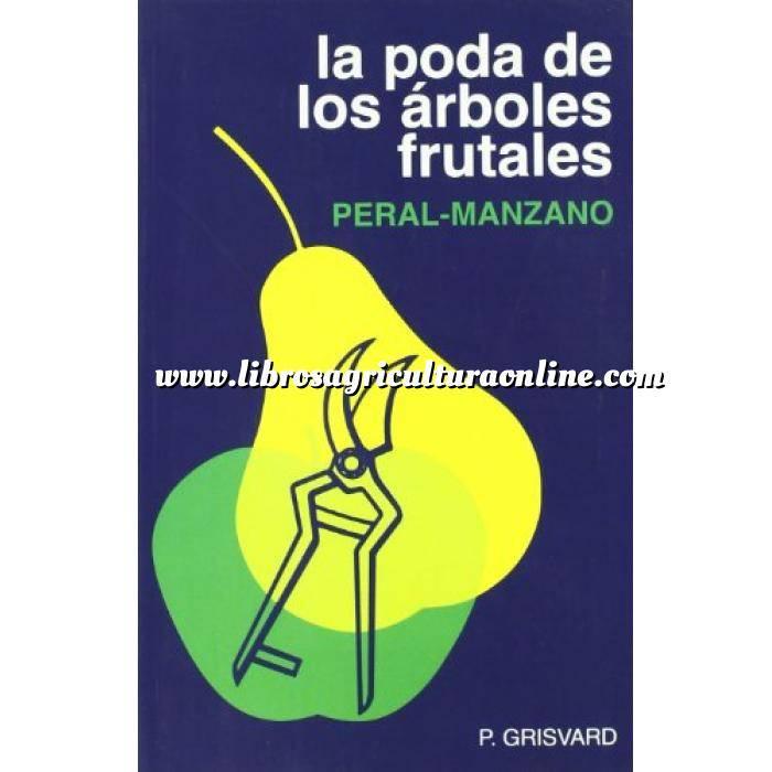 Imagen Fruticultura La poda de los árboles frutales