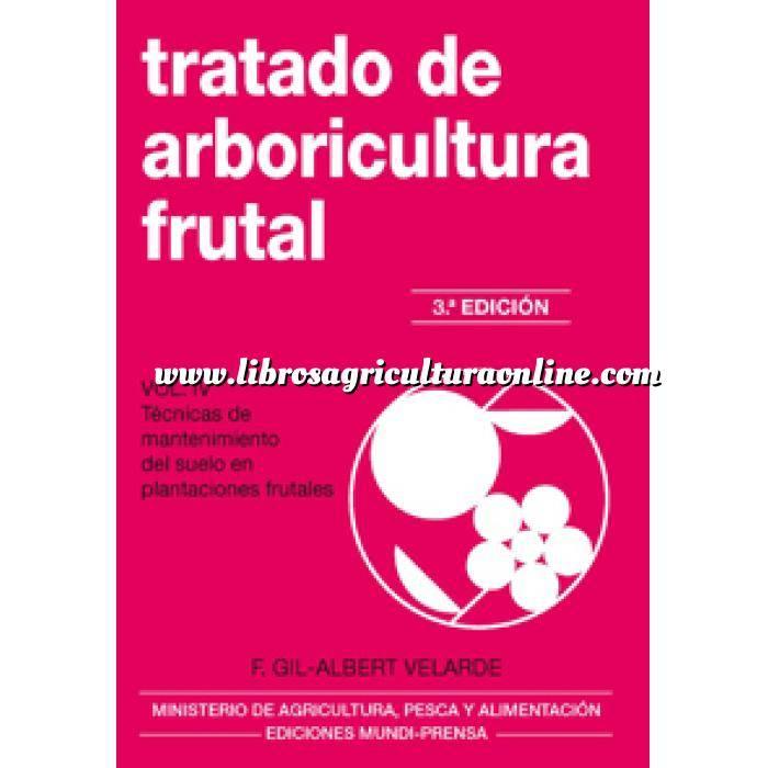 Imagen Fruticultura Tratado de arboricultura frutal. Vol. IV