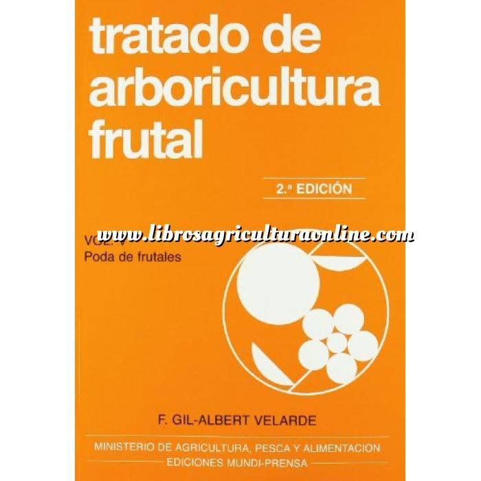 Imagen Fruticultura Tratado de arboricultura frutal. Vol. V. Poda de frutales