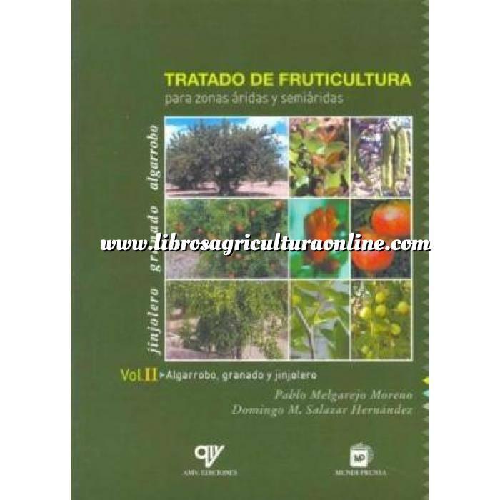 Imagen Fruticultura Tratado de fruticultura para zonas áridas y semiáridas
