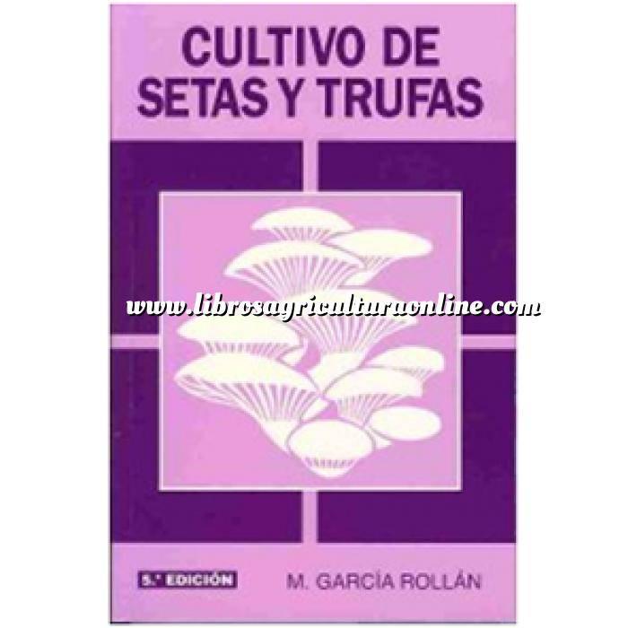 Imagen Leguminosas Cultivo de setas y trufas