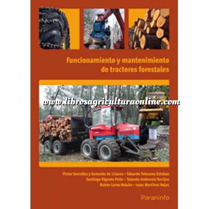 Imagen Maquinaria Agricola Funcionamiento y mantenimiento de tractores forestales