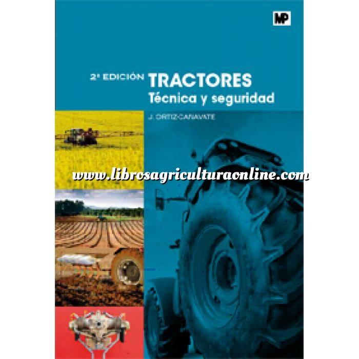 Imagen Maquinaria Agricola Tractores. Técnica y seguridad