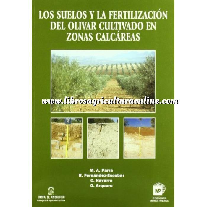 Imagen Olivicultura  Los suelos y la fertilización del olivar en zonas calcáreas