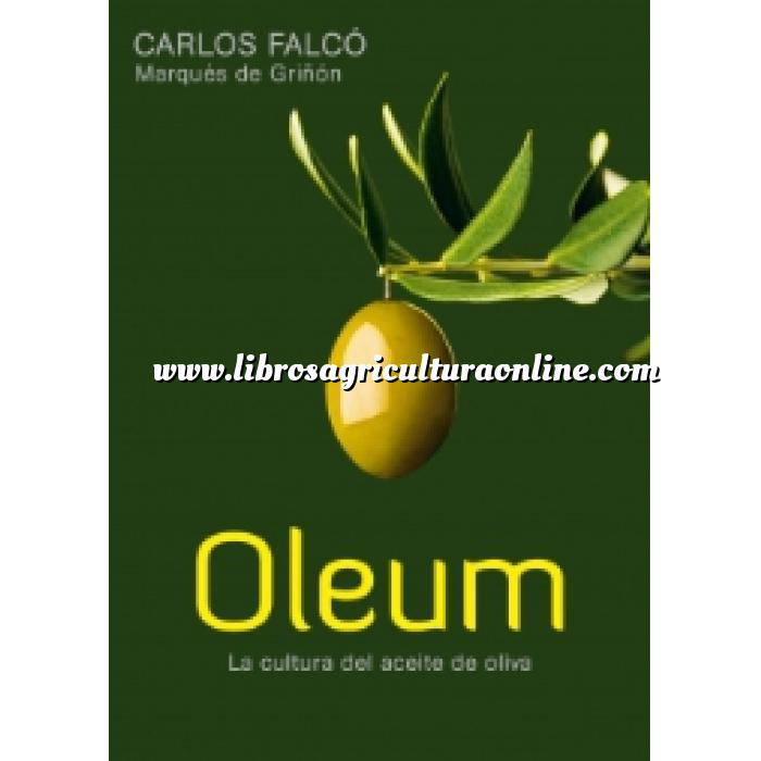 Imagen Olivicultura  OLEUM la cultura del aceite de oliva