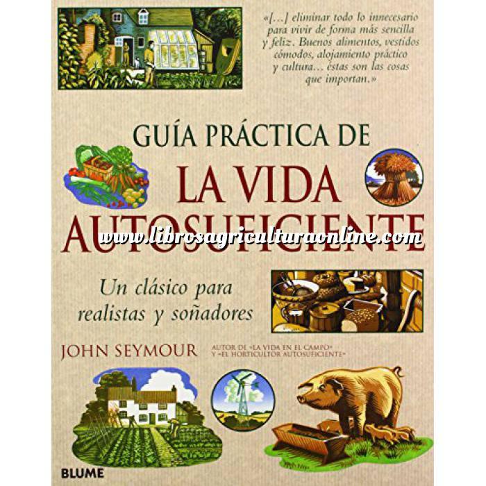 Imagen Vademecum Guía práctica de la vida autosuficiente Un clásico para realistas y soñadores